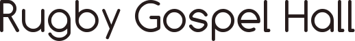 www.rugbygospelhall.co.uk Logo